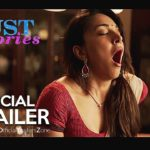 LUST STORIES Official Trailer (2018) Radhika Apte Netflix